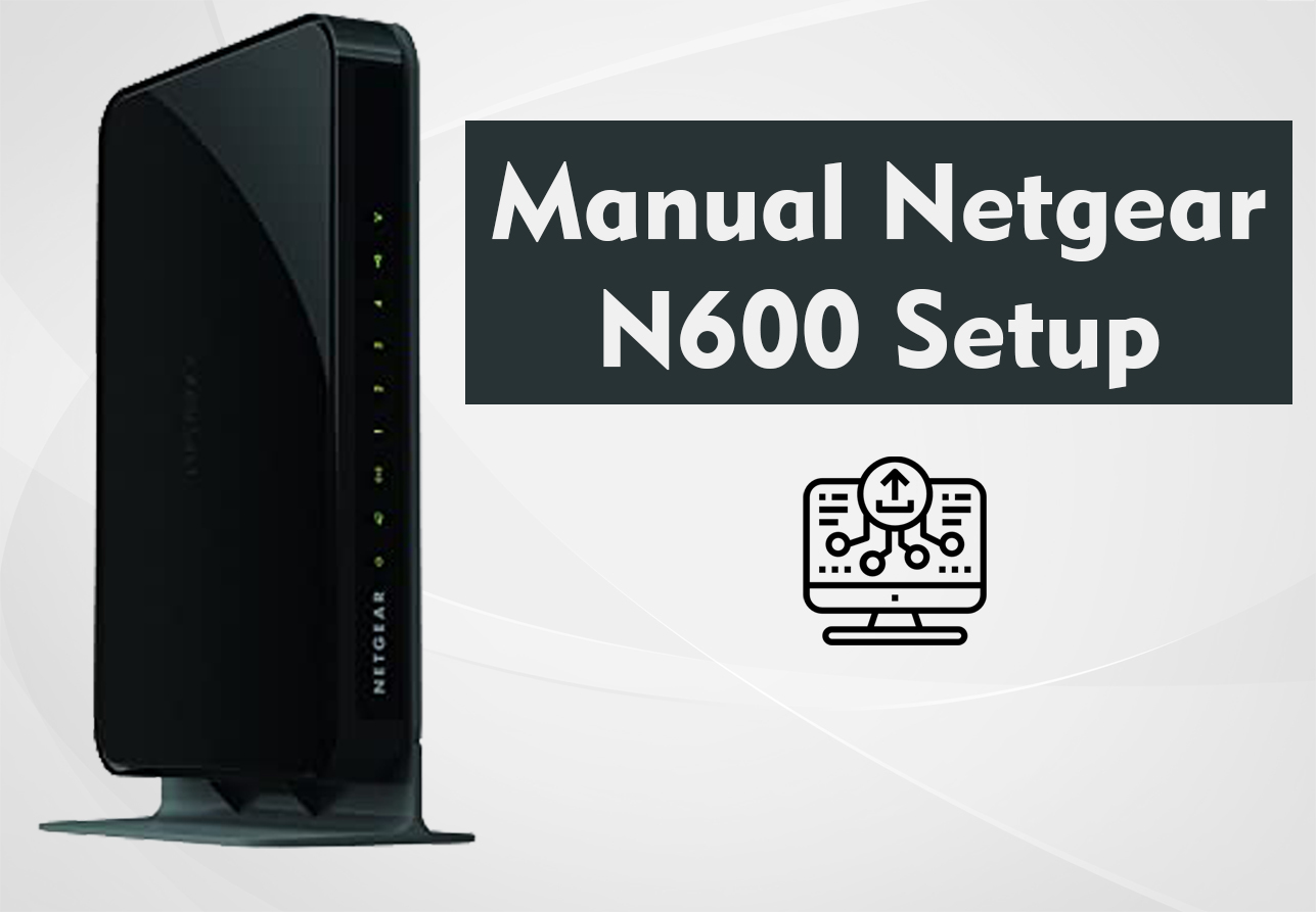 Manual Netgear N600 Setup