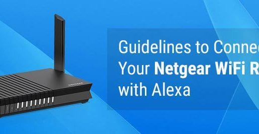 Guidelines to Connect Your Netgear WiFi Router with Alexa